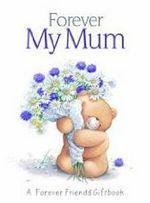 Forever My Mum