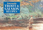 Favourite Trout and Salmon Recipes