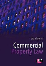 Commercial Property Law : Law Textbooks - Alan Moran