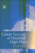 Career Success of Disabled High-flyers - Sonali Shah