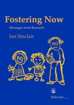 Fostering Now : Messages from Research - Ian Sinclair