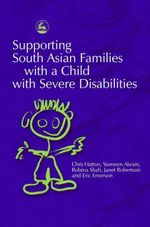 Supporting South Asian Families with a Child with Severe Disabilities - Chris Hatton