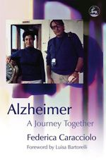 Alzheimer : A Journey Together - Federica Caracciolo