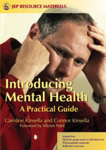 Introducing Mental Health : A Practical Guide - Caroline Kinsella