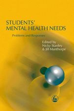 Students' Mental Health Needs : Problems and Responses