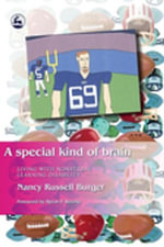 A Special Kind of Brain : Living with Nonverbal Learning Disability - Nancy Burger