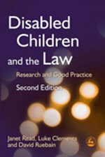 Disabled Children and the Law : Research and Good Practice - Janet Read