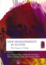 New Developments in Autism : The Future is Today