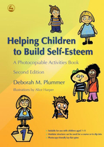 Helping Children to Build Self-Esteem : A Photocopiable Activities Book - Deborah Plummer