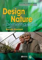 Design for Nature in Dementia Care - Garuth Chalfont