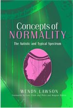 Concepts of Normality : The Autistic and Typical Spectrum - Wendy Lawson