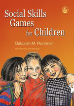 Social Skills Games for Children - Deborah Plummer