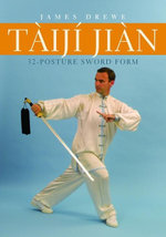 T Ij Ji N 32-Posture Sword Form - James Drewe