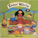 Snow White : Flip-up Fairy Tales - Lesley Danson