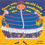 There Was an Old Lady Who Swallowed the Sea : Classic Books with Holes - Pam Adams