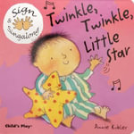 Twinkle, Twinkle, Little Star : ASL (American Sign Language) - Annie Kubler