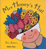 Mrs. Honey's Hat : Early Reading - Pam Adams