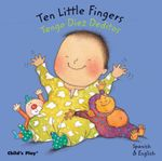 Ten Little Fingers/Tengo Diez Deditos : ASL (American Sign Language) - Annie Kubler