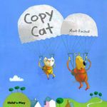 Copy Cat : Child's Play Library - Mark Birchall