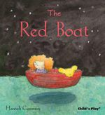 The Red Boat : Child's Play Library - Hannah Cumming