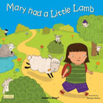 Mary Had a Little Lamb : Classic Books with Holes - Marina Aizen