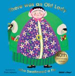 There Was an Old Lady Who Swallowed a Fly : Classic Books with Holes Series - Pam Adams