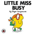 Little Miss Busy : Little Miss Series - Roger Hargreaves