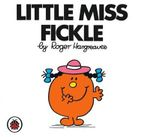 Little Miss Fickle - Roger Hargreaves