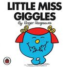 Little Miss Giggles : Little Miss Series - Roger Hargreaves