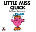 Little Miss Quick - Roger Hargreaves