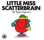 Little Miss Scatterbrain - Roger Hargreaves