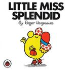 Little Miss Splendid - Roger Hargreaves