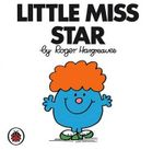 Little Miss Star : Little Miss Series - Roger Hargreaves