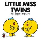 Little Miss Twins : Little Miss Series - Roger Hargreaves