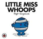 Little Miss Whoops - Roger Hargreaves