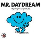Mr Daydream : Mr. Men Series - Roger Hargreaves