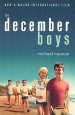 The December Boys - Michael Noonan