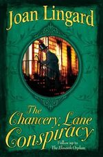 The Chancery Lane Conspiracy - Joan Lingard