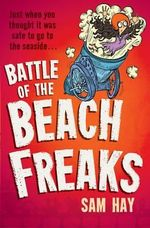 Battle of the Beach Freaks - Sam Hay
