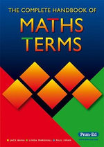 The Complete Handbook of Maths Terms - Jack Bana