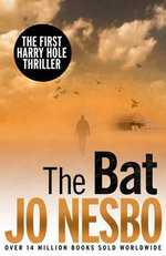 The Bat : A Harry Hole Thriller - Jo Nesbo