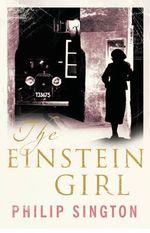 The Einstein Girl - Philip Sington