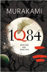 1Q84 : Book One and Book Two - Haruki Murakami