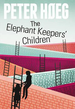The Elephant Keepers' Children - Peter Hoeg