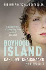 Boyhood Island - Karl Ove Knausgaard