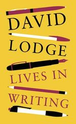 Lives in Writing - David Lodge