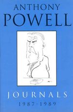Journals 1987-1989 - Anthony Powell