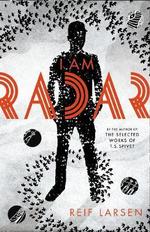 I am Radar - Reif Larsen