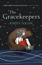 The Gracekeepers - Kirsty Logan