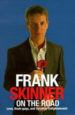 Frank Skinner on the Road. : Love, Stand-up Comedy and the Queen of the Night - Frank Skinner
